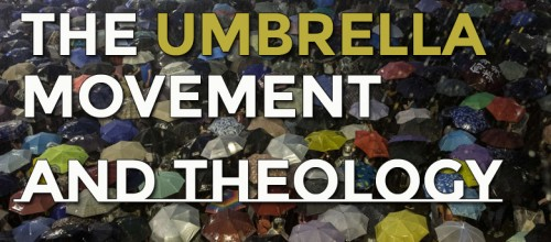 umbrella theology 500x220 The Umbrella Movement and Theology
